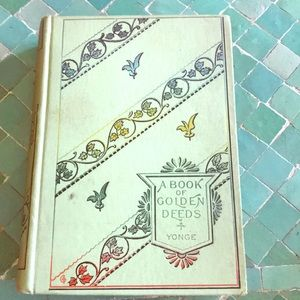 "Vintage book, ""A book of golden deeds"", Yonge"